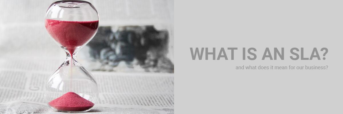 What is an SLA?