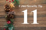 Countdown to Christmas Cyber Security Tip #11