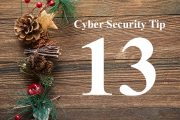 Countdown to Christmas Cyber Security Tip #13