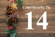 Countdown to Christmas Cyber Security Tip #14