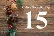 Countdown to Christmas Cyber Security Tip #15