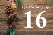 Countdown to Christmas Cyber Security Tip #16