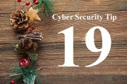 Countdown to Christmas Cyber Security Tip #19