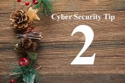 Countdown to Christmas Cyber Security Tip #2