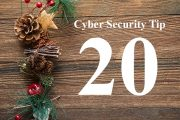 Countdown to Christmas Cyber Security Tip #20