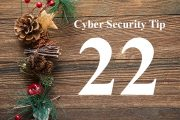 Countdown to Christmas Cyber Security Tip #22