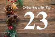 Countdown to Christmas Cyber Security Tip #23
