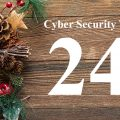 Countdown to Christmas Cyber Security Tip #24