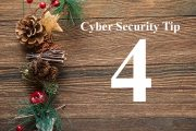 Countdown to Christmas Cyber Security Tip #4
