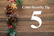 Countdown to Christmas Cyber Security Tip #5