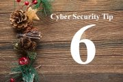 Countdown to Christmas Cyber Security Tip #6