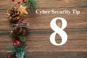 Countdown to Christmas Cyber Security Tip #8