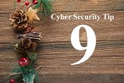 Countdown to Christmas Cyber Security Tip #9